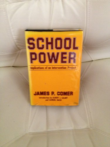 9780029065501: School power: Implications of an intervention project
