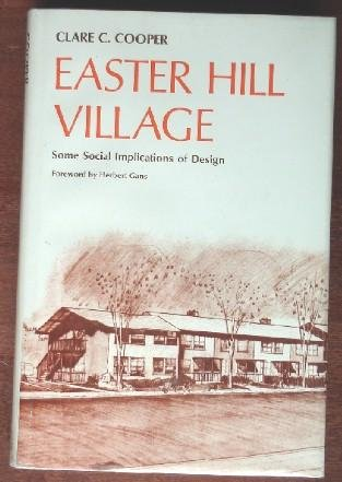 9780029066706: Easter Hill Village: Some Social Implications of Design