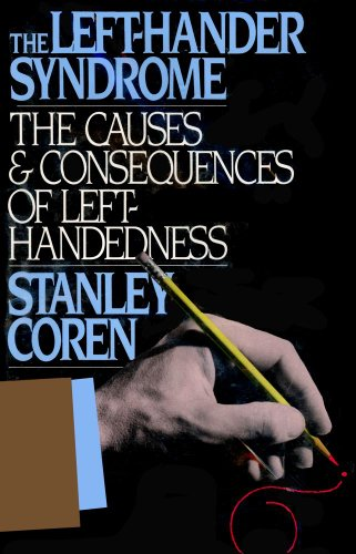 9780029066829: The Left-Hander Syndrome : The Causes & Consequences of Left Handedness