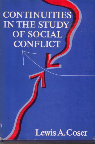 9780029067802: Continuities in the Study of Social Conflict