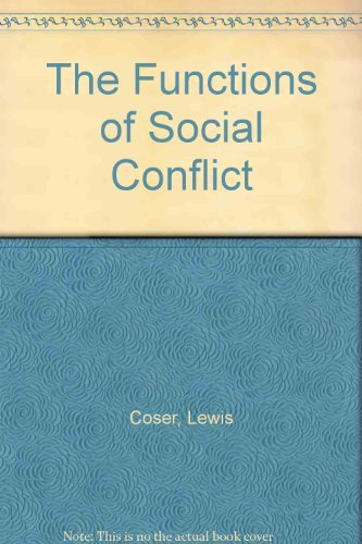 9780029068007: The Functions of Social Conflict.