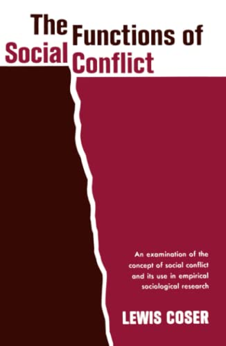 9780029068106: The Functions of Social Conflict: An Examination of the Concept of Social Conflict and Its Use in Empirical Sociological Research