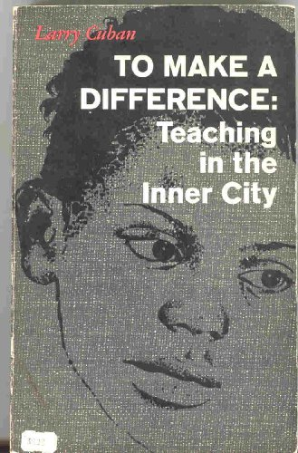9780029068908: To Make a Difference Teaching in the Inner City