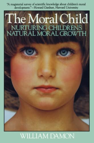 9780029069332: Moral Child: Nurturing Children's Natural Moral Growth