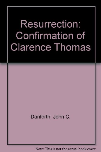9780029069363: Resurrection: The Confirmation of Clarence Thomas (Signed First Edition)