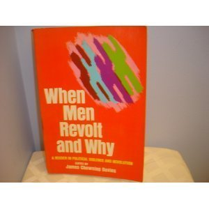 9780029070000: When Men Revolt and Why: A Reader in Political Violence and Revolution