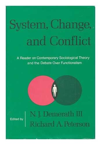 System, Change and Conflict: Reader on Contemporary Sociological Theory and Debate Over ...