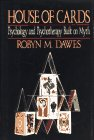 9780029072059: House of Cards - Psychology and Psychotherapy Built on Myth