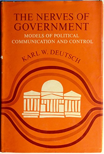 9780029072806: The Nerves of Government: Models of Political Communication and Control with a New Introduction