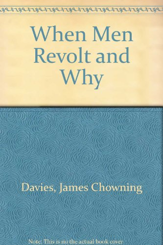 9780029073100: When Men Revolt and Why