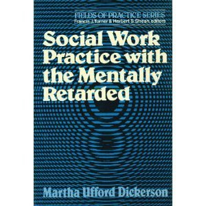 9780029074305: Social Work Practice With the Mentally Retarded (Fields of practice series)