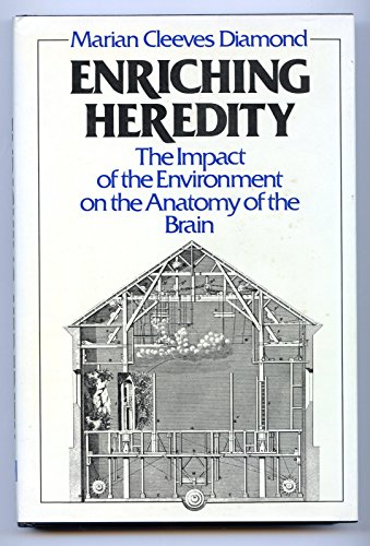 9780029074312: Enriching Heredity: Impact of the Environment on the Anatomy of the Brain