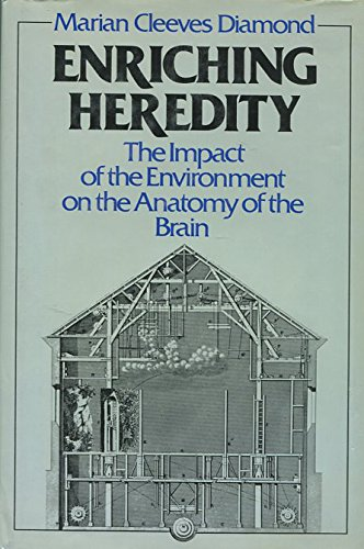 9780029074312: Enriching Heredity: The Impact of the Environment on the Anatomy of the Brain