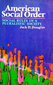9780029075302: American Social Order: Social Rules in a Pluralistic Society