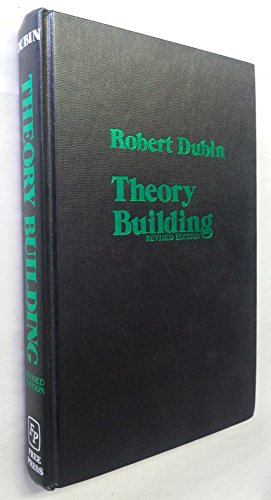 9780029076200: Theory Building: A Practical Guide to the Construction and Testing of Theoretical Models
