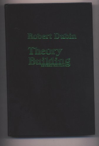 9780029076309: Theory Building: A Practical Guide to the Construction and Testing of Theoretical Models