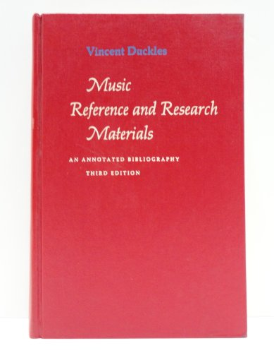 Music Reference and Research Materials : An Annotated Bibliography: Duckles, Vincent