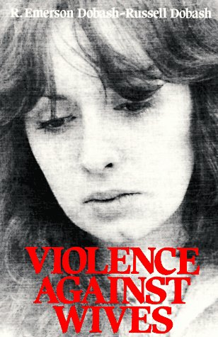 9780029078105: Violence against Wives: A Case against the Patriarchy