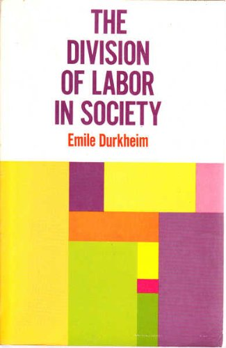 9780029078501: Division of Labor in Society