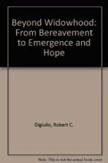9780029078822: Beyond Widowhood: From Bereavement to Emergence and Hope