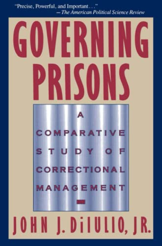 9780029078839: Governing Prisons: A Comparative Study of Correctional Management: A Comparative Study of Correctional Mangement