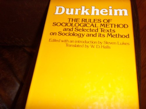 9780029079300: Rules of Sociological Method: And Selected Texts on Sociology and Its Method
