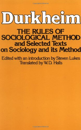 9780029079409: The Rules of Sociological Method: And Selected Texts on Sociology and its Methods