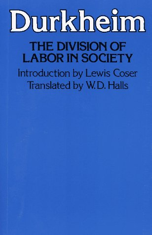 9780029079607: The Division of Labor in Society