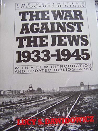 9780029080306: War Against the Jews, 1933-1945