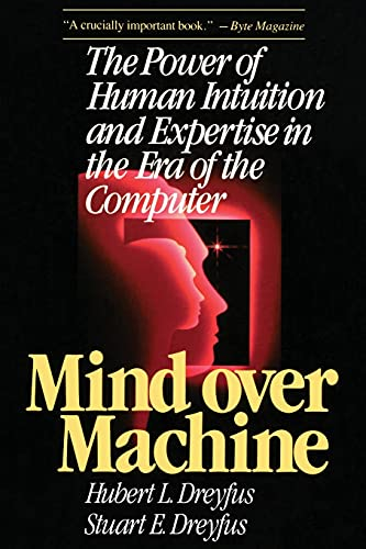 9780029080610: Mind Over Machine: The Power of Human Intuition and Expertise in the Era of the Computer