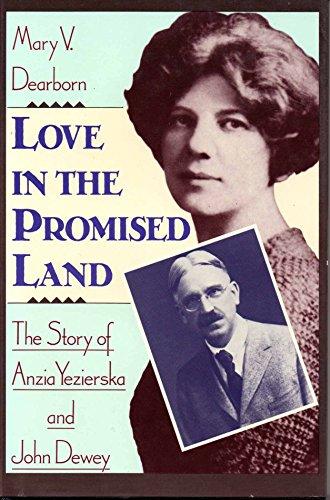 9780029080900: LOVE IN THE PROMISED LAND (THE STORY OF ANZIA YEZIERSKA & JOHN DEWEY)