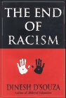 9780029081020: The End of Racism: Principles for a Multiracial Society