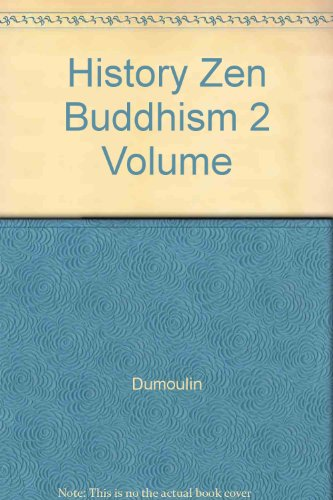 9780029082300: History Zen Buddhism 2 Volume