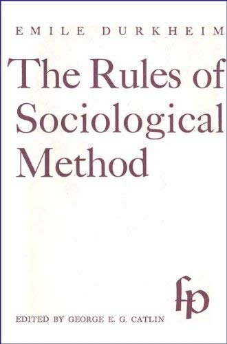 9780029084908: Rules of Sociological Method
