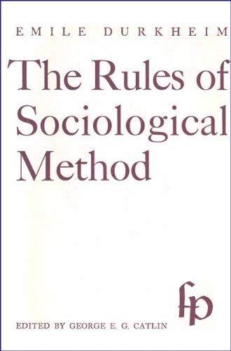9780029084908: Rules of Sociological Method