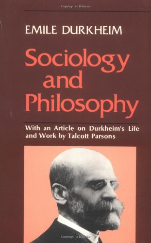 9780029085806: SOCIOLOGY AND PHILOSOPHY