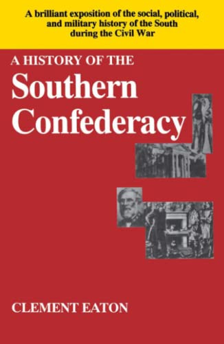 9780029087107: A History of the Southern Confederacy