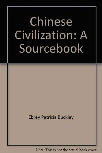 9780029087510: Chinese Civilization: A Sourcebook