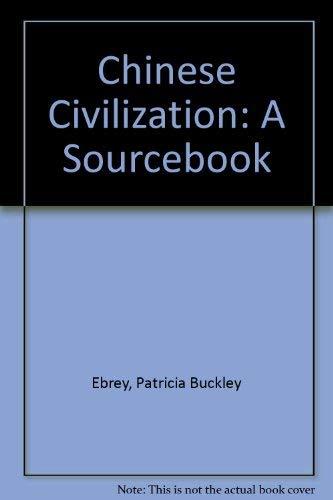 9780029087657: Chinese Civilization: A Sourcebook