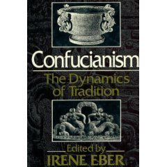 9780029087800: Confucianism, the Dynamics of Tradition