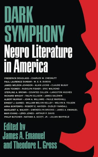 9780029095409: Dark Symphony: Negro Literature in America