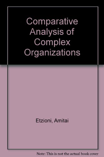 9780029095607: Comparative Analysis of Complex Organizations