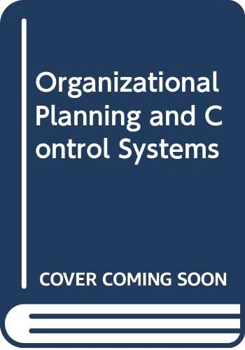 9780029095706: Organizational Planning and Control Systems