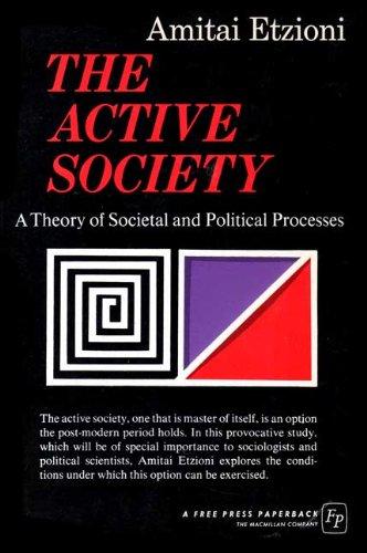 9780029095805: The Active Society