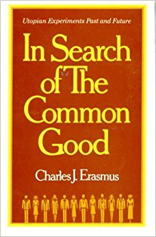 9780029096406: In Search of the Common Good: Utopian Experiments Past and Future