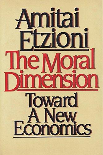 9780029099001: The Moral Dimension: Towards a New Economics
