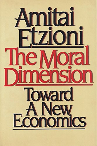 9780029099001: The Moral Dimension: Towards a New Economics