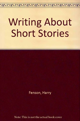 9780029101209: Reading, Understanding and Writing About Short Stories