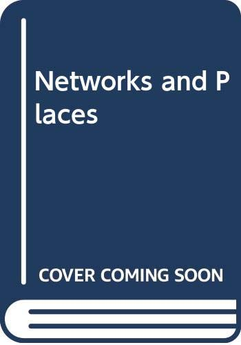 9780029102404: Networks and Places