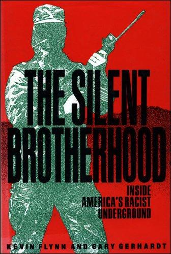 9780029103128: The Silent Brotherhood: Inside an American Racist Conspiracy